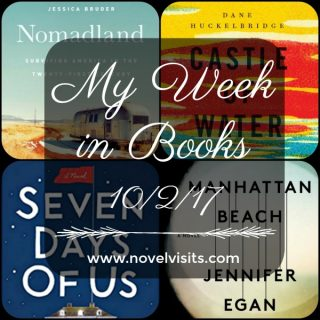 My Week in Books 10-2-17 for Novel Visits