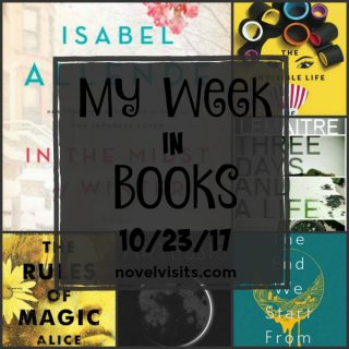 Monday Update: My Week in Books 10-23-17 on Novel Visits