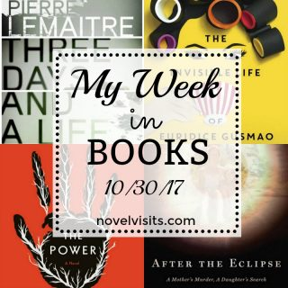 Novel Visits: My Week in Books 10/30/17