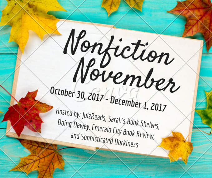 Kicking off Nonfiction November, and joining other bloggers, for a look at this year's reading in the much under-appreciated genre of nonfiction.