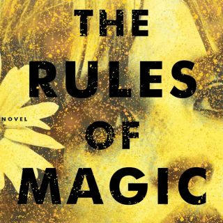 The Rules of Magic by Alice Hoffman | Review