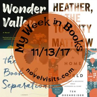 My Week in Books on Novel Visits 11-13-17