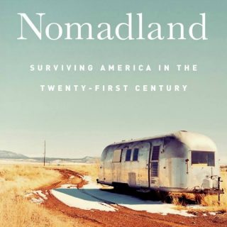 Nomadland: Surviving America in the Twenty-First Century by Jessica Bruder | Review