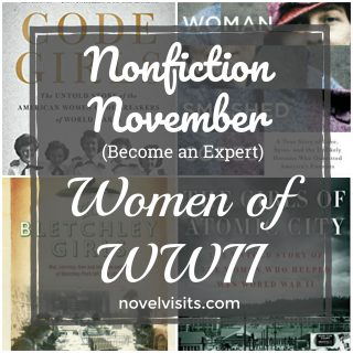 Nonfiction November (Become an Expert): Women of WWII
