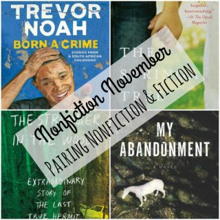Nonfiction November - Pairing Nonfiction and Fiction