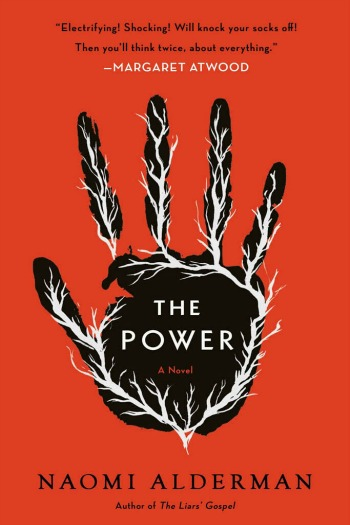 The Power by Naomi Alderman - A brilliantly told tale of a new world order where women hold all the power. Does absolute power absolutely corrupt?