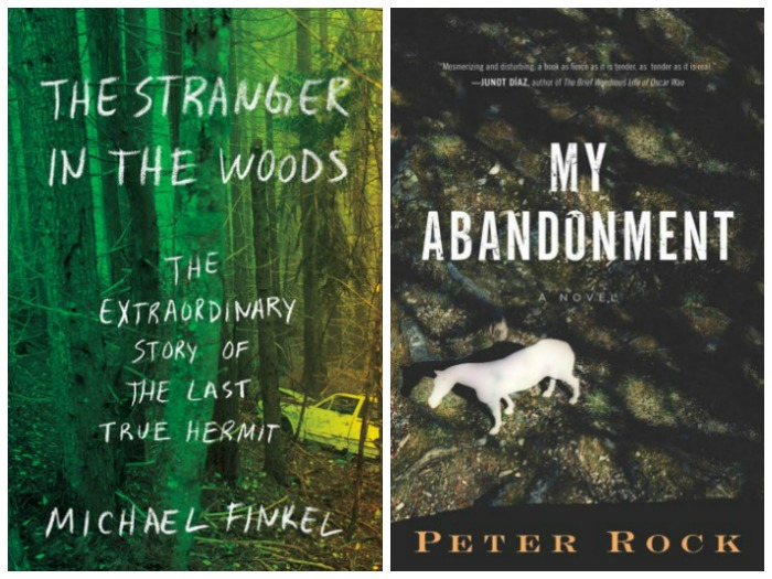 The Stranger in the Woods by Michael Finkel and My Abandonment by Peter Rock