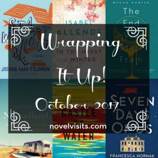 Wrapping it Up! October 2017 on Novel Visits