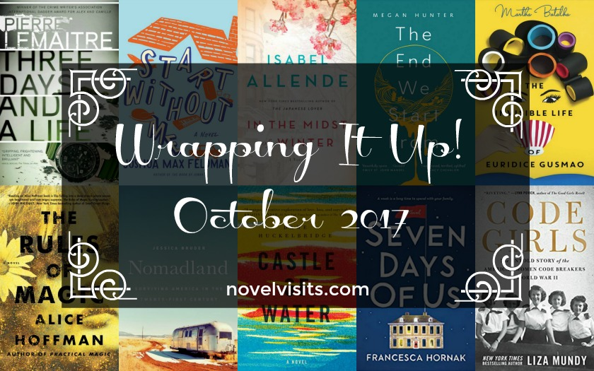Wrapping It Up! October 2017 for Novel Visits