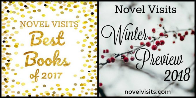 Blog Surprises for December 2017 on Novel Visits: Best Books of 2017 and Winter Preview 2018