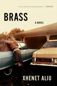 Novel Visits: Goodreads Under 2000 - My Favorite Books with Few Reviews - Brass by Xhenet Aliu