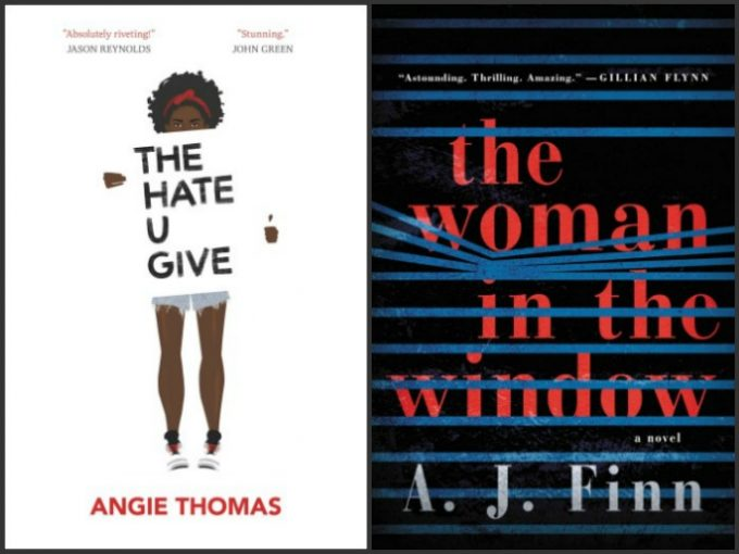The Hate U Give by Angie Thomas and The Woman in the Window by A.J. Finn