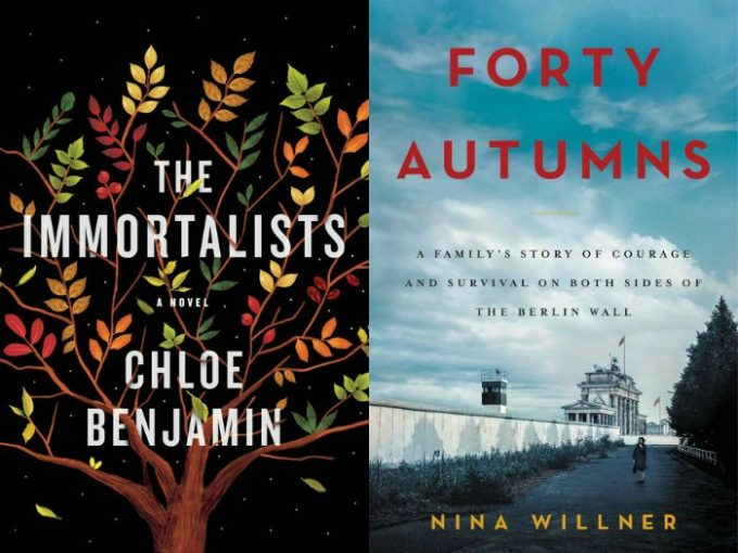 The Immortalists by Chloe Benjamin and Forty Autumns by Nina Willner