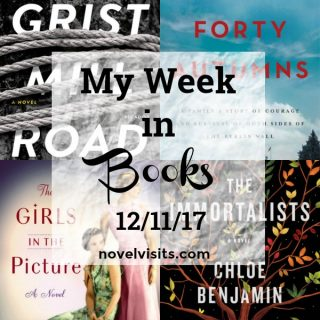 Novel Visits: My Week in Books 12-11-17