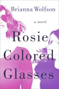 Rosie Colored Glasses by Brianna Wolfson