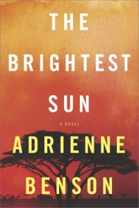 The Brightest Sun by Adrienne Benson