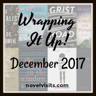 Novel Visits's Wrapping It Up! December 2017