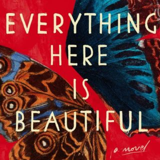 Everything Here is Beautiful by Mira T. Lee | Review