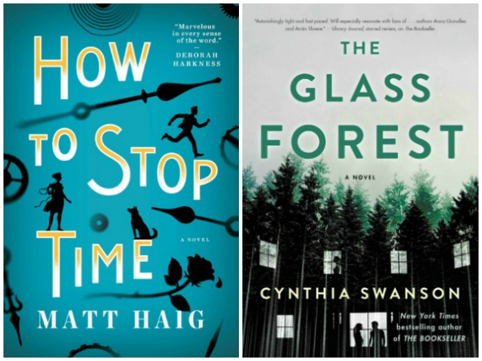 Novel Visits Likely to read next for 1/22/18 - How to Stop Time by Matt Haig and The Glass Forest by Cynthia Swanson