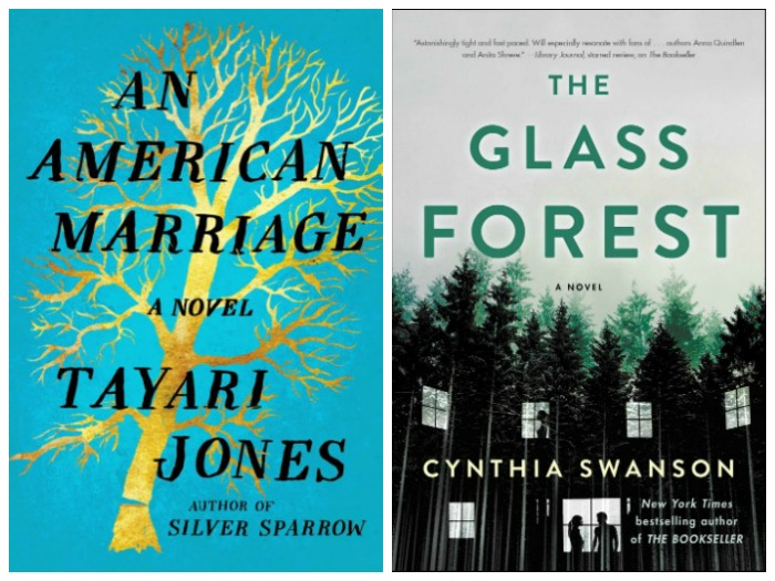 An American Marriage by Tayari Jones and The Glass Forest by Cynthia Swanson