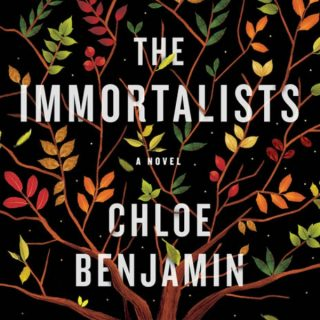 Novel Visits Review: The Immortalist by Chloe Benjamin