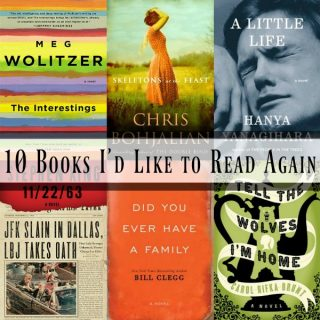 Novel Visits: 10 Books I'd Like to Read Again