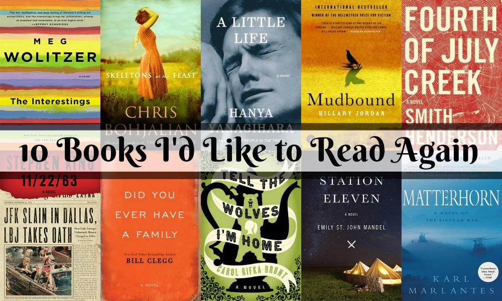Novel Visits: 10 Books I'd Like to Read Again