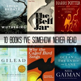 10 Books I've Somehow Never Read | More