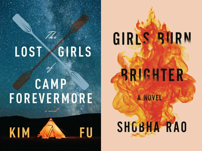 The Lost Girls of Camp Forevermore by Kim Fu and Girls Burn Brighter by Shobha Rao