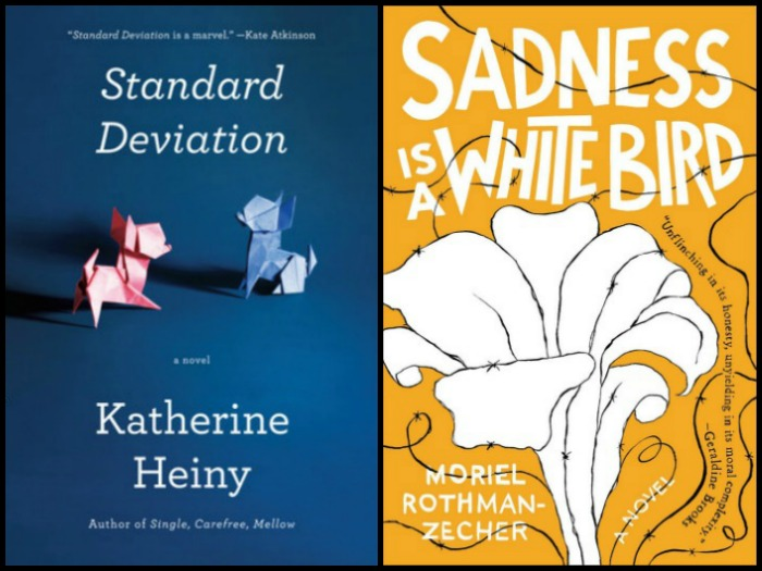Standard Deviation by Katherine Heiny and Sadness is a White Bird by Moriel Rothman-Zecher