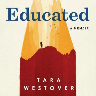 Novel Visits Review: Educated by Tara Westover