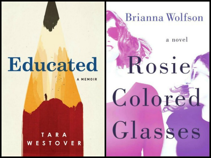 Educated by Tara Westover and Rosie Colored Glasses by Brianna Wolfson