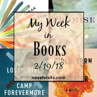 Novel Visits: My Week in Books for 2/19/18