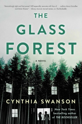 Novel Visits Review: The Glass Forest by Cynthia Swanson