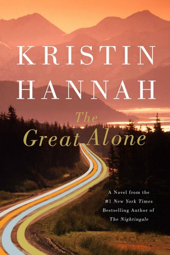 Novel Visits Review of The Gread Alone by Kristin Hannah