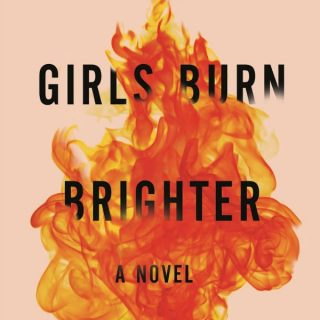 Girls Burn Brighter by Shobha Rao | Review