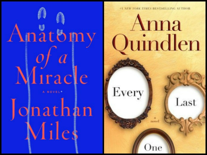My Week in Books for 3/26/18: Last Week's Reads - Anatomy of a Miracle by Jonathan Miles and Every Last One by Anna Quindlen