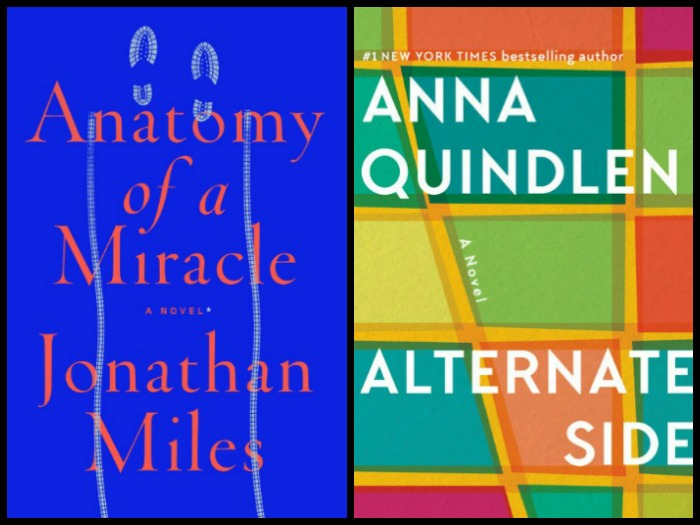 Novel Visits My Week in Books for 3/12/18 (Likely to Read Next) - Anatomy of a Miracle by Jonathan Miles and Alternate Side by Anna Quindlen