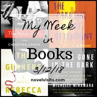 Novel Visits: My Week in Books for 3/12/18