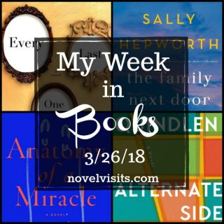Novel Visits: My Week in Books for 3/26/18