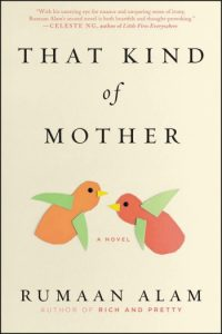 Novel Visits Spring Preview 2018: That Kind of Mother by Rumaan Alam