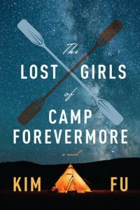 Novel Visits Review: The Lost Girls of Camp Forevermore by Kim Fu