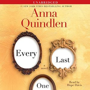 Novel Visits Review: Every Last One by Anna Quindlen