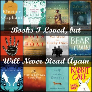 Novel Visits: Books I Loved, but Will Never Read Again