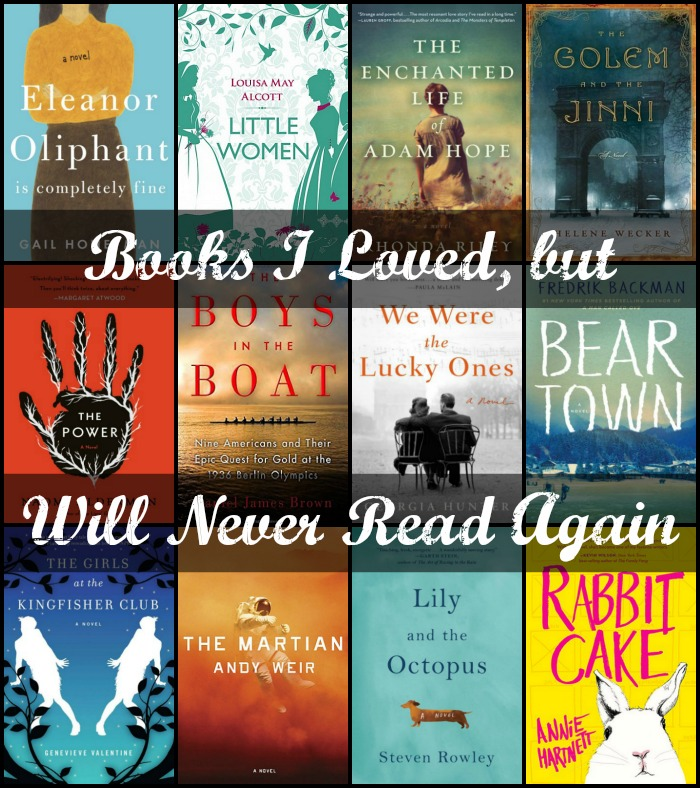 Novel Visits: Books I loved, but Would Never Read Again