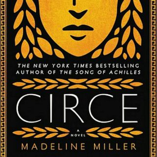 CIRCE by Madeline Miller | Review