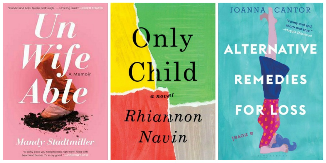 Novel Visits's My Week in Books for 4/23/18: Likely To Read Next - Unwifeable by Mandy Standtmiller, Only Child by Rhiannon Navin and Alternative Remedies for Lass by Joanna Cantor