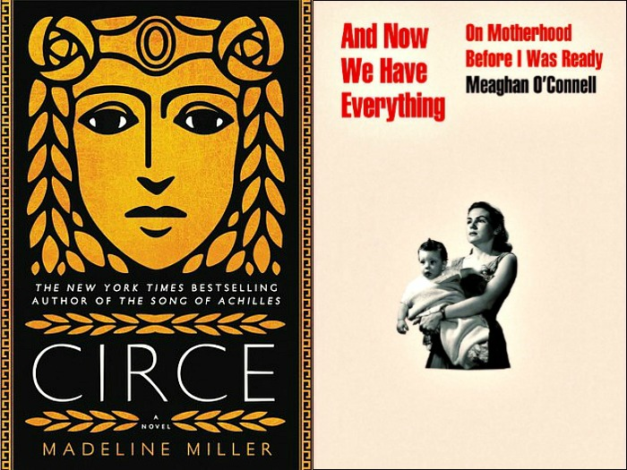 Novel Visits: My Week in Books for Monday 4/9/18. Likely to Read Next: Circe by Madeline Miller and And Now We Have Everything by Meaghan O'Connell