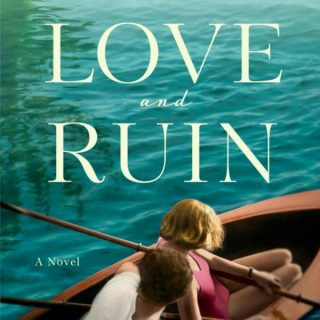 Love and Ruin by Paula McLain | Review