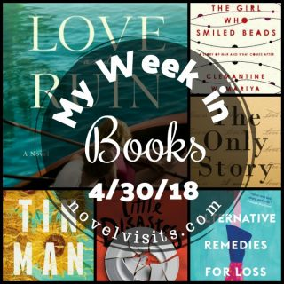 Novel Visits: My Week in Books for 4/30/18